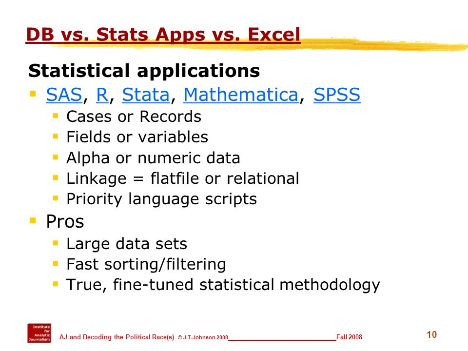 DB vs. Stats Apps vs. Excel