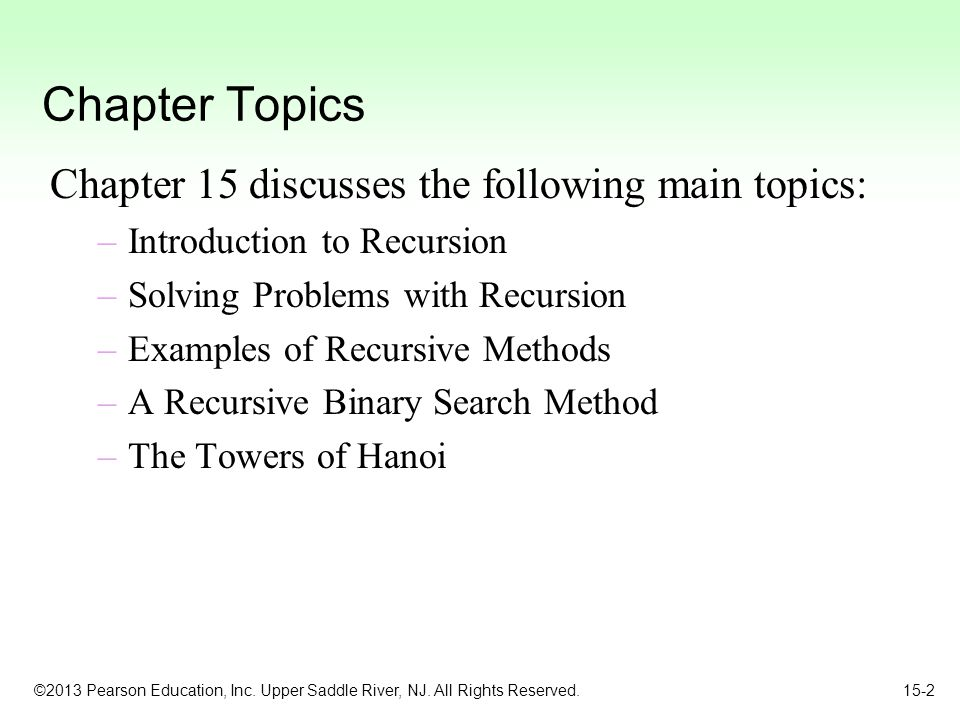 Chapter Topics Chapter 15 discusses the following main topics:
