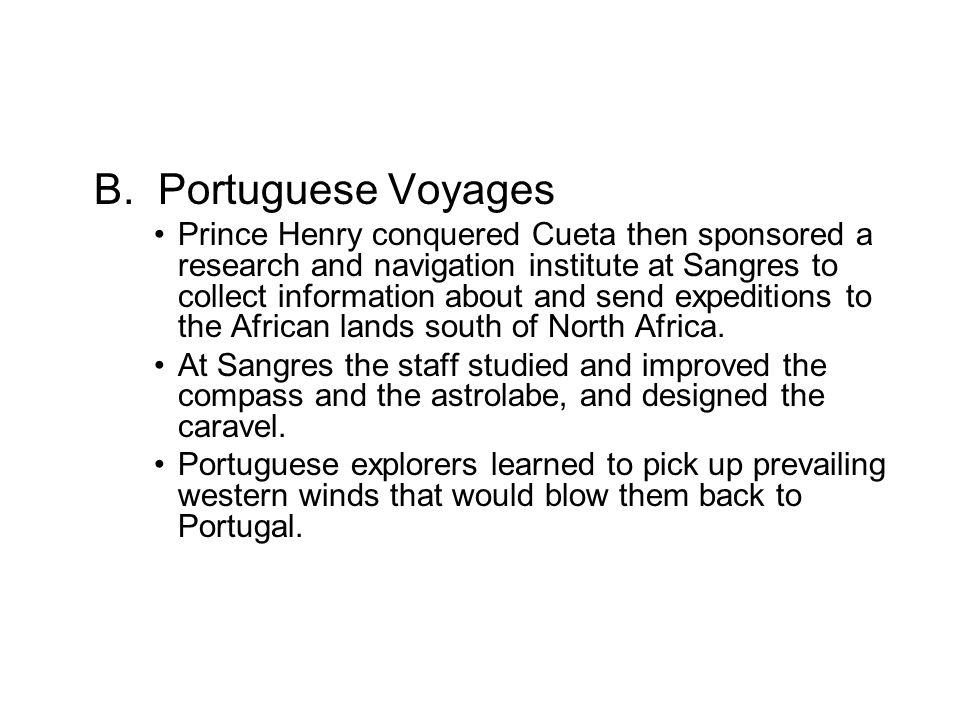 B. Portuguese Voyages