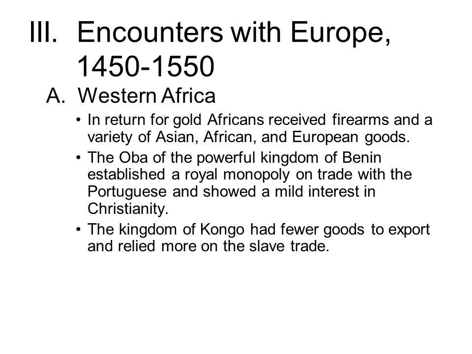 III. Encounters with Europe, 1450-1550