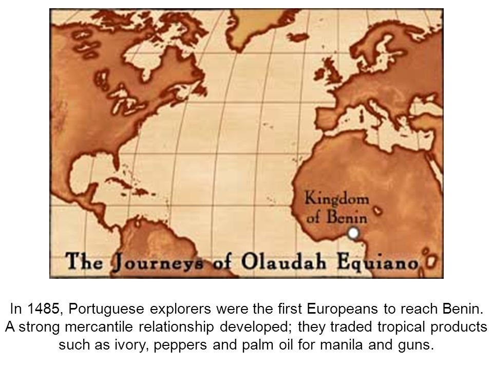 In 1485, Portuguese explorers were the first Europeans to reach Benin