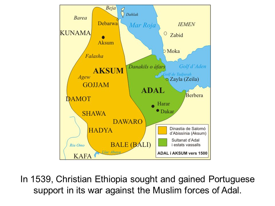 In 1539, Christian Ethiopia sought and gained Portuguese