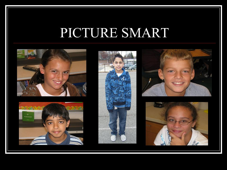 PICTURE SMART