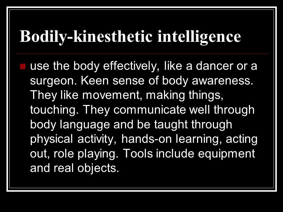 Bodily-kinesthetic intelligence