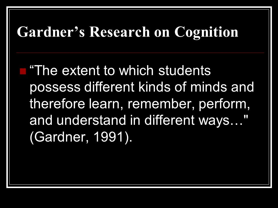 Gardner's Research on Cognition