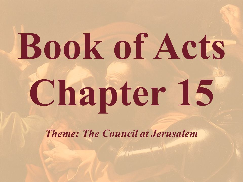 Theme: The Council at Jerusalem