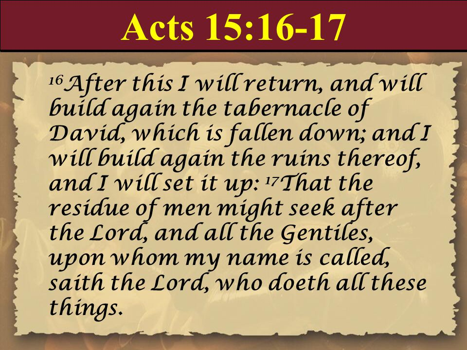 Acts 15:16-17
