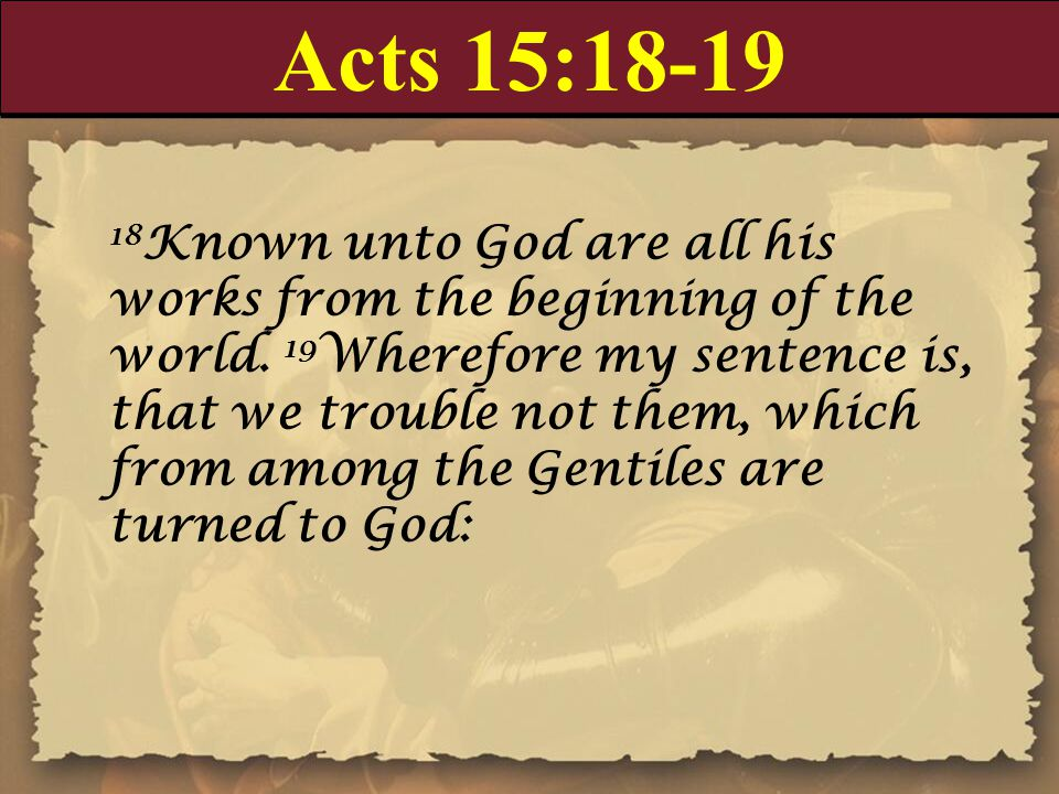 Acts 15:18-19