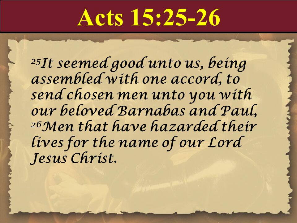 Acts 15:25-26