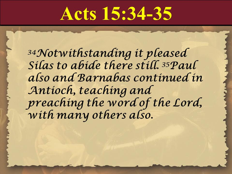 Acts 15:34-35