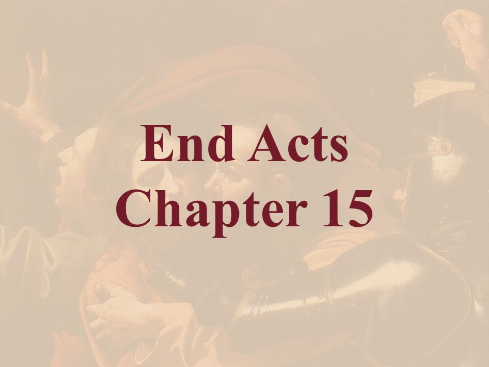End Acts Chapter 15