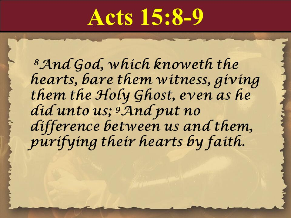 Acts 15:8-9