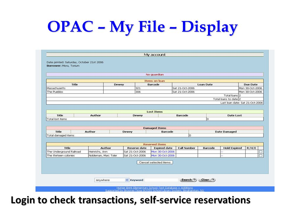 OPAC – My File – Display Login to check transactions, self-service reservations