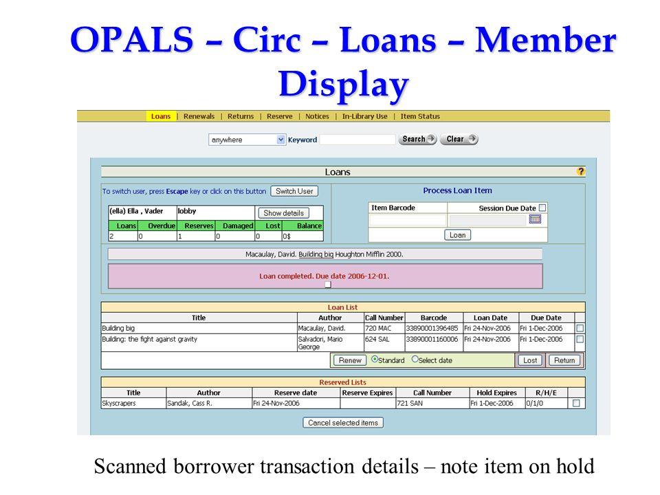 OPALS – Circ – Loans – Member Display