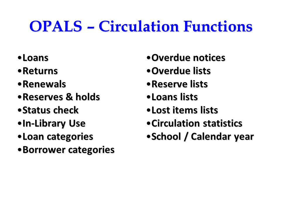 OPALS – Circulation Functions