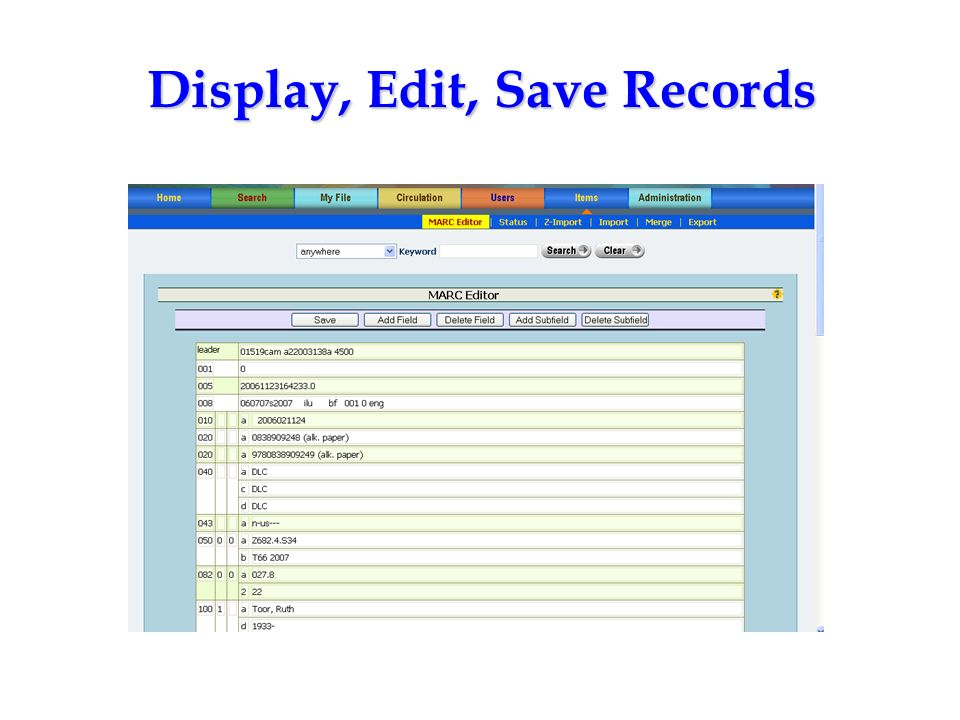 Display, Edit, Save Records