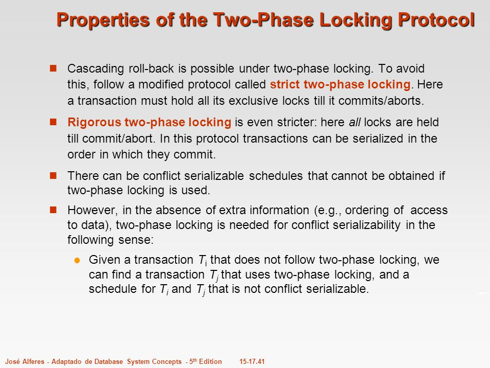 Properties of the Two-Phase Locking Protocol