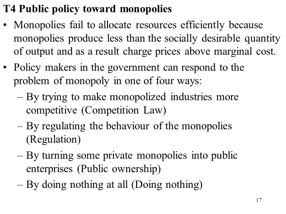 T4 Public policy toward monopolies