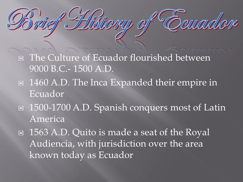Brief History of Ecuador