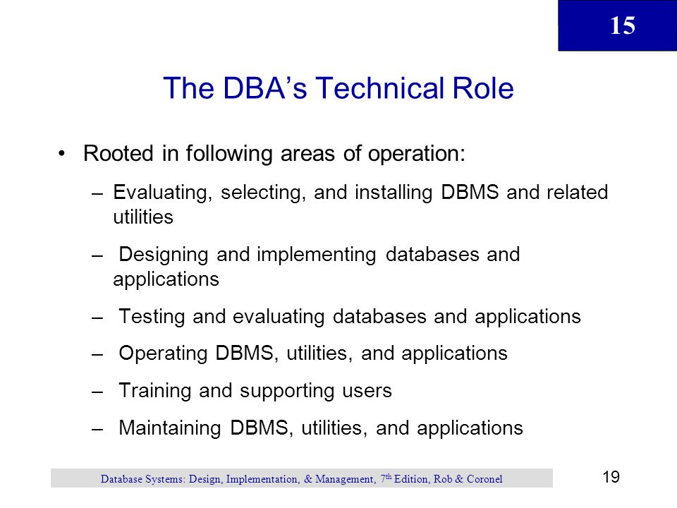 The DBA's Technical Role