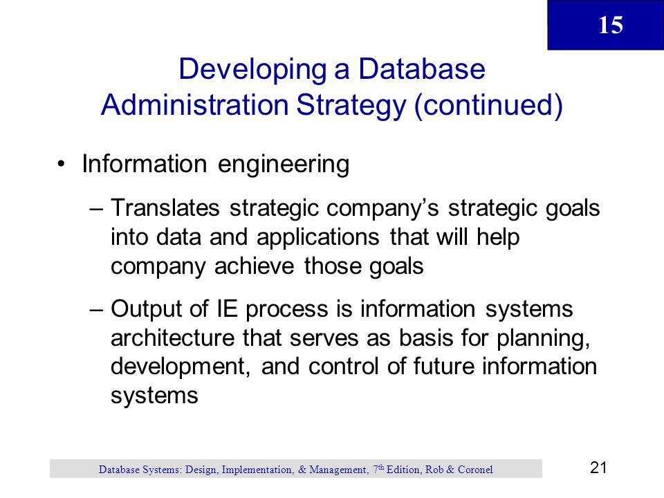 Developing a Database Administration Strategy (continued)