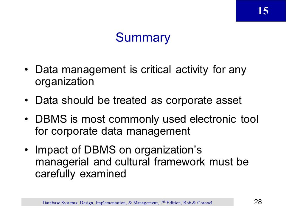 Summary Data management is critical activity for any organization
