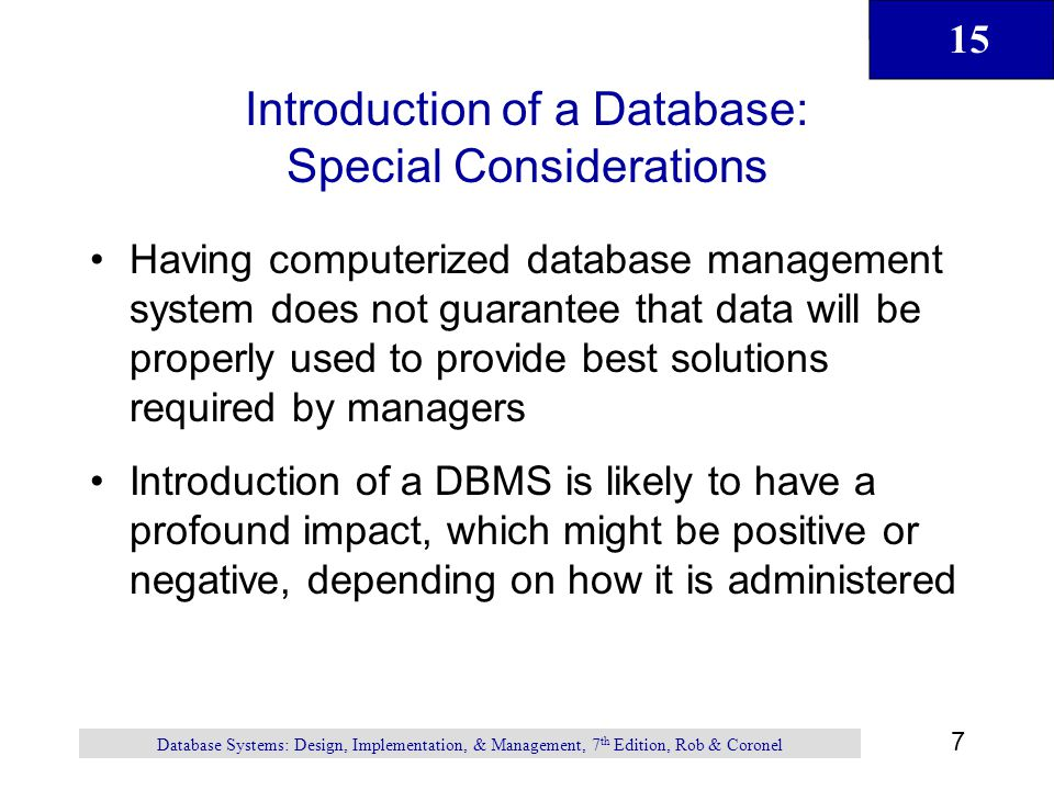 Introduction of a Database: Special Considerations