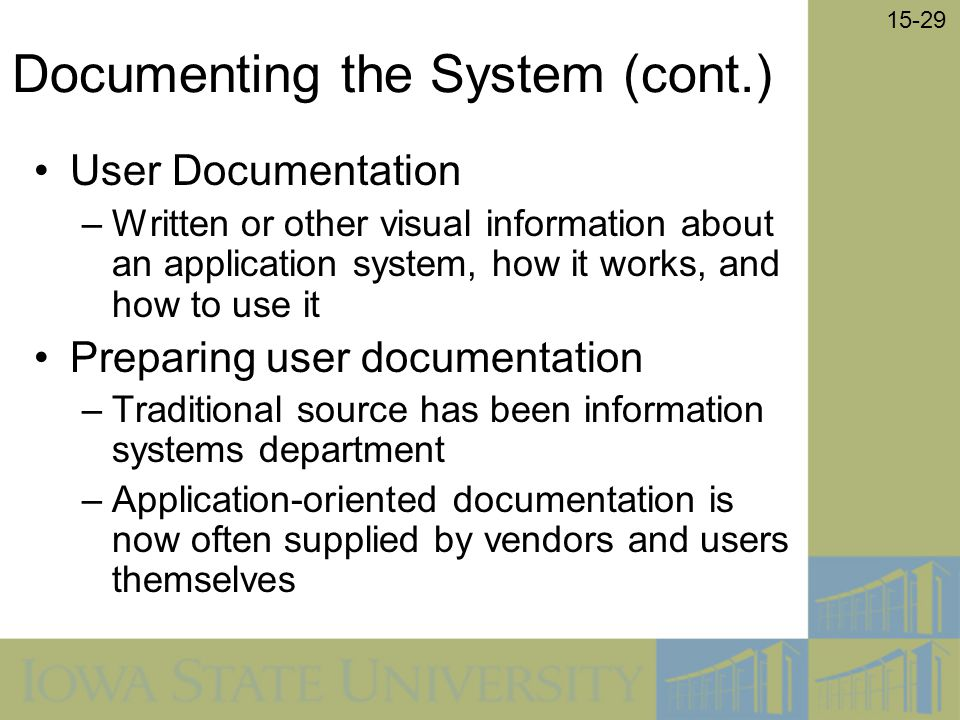 Documenting the System (cont.)