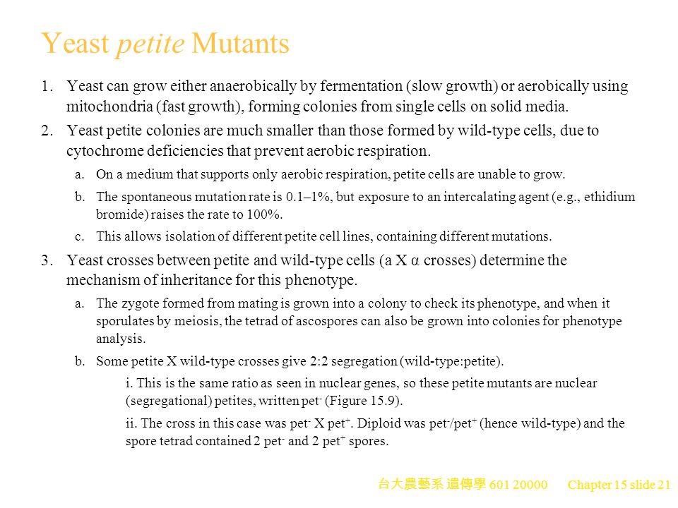 Yeast petite Mutants