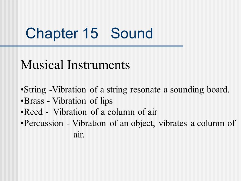 Chapter 15 Sound Musical Instruments