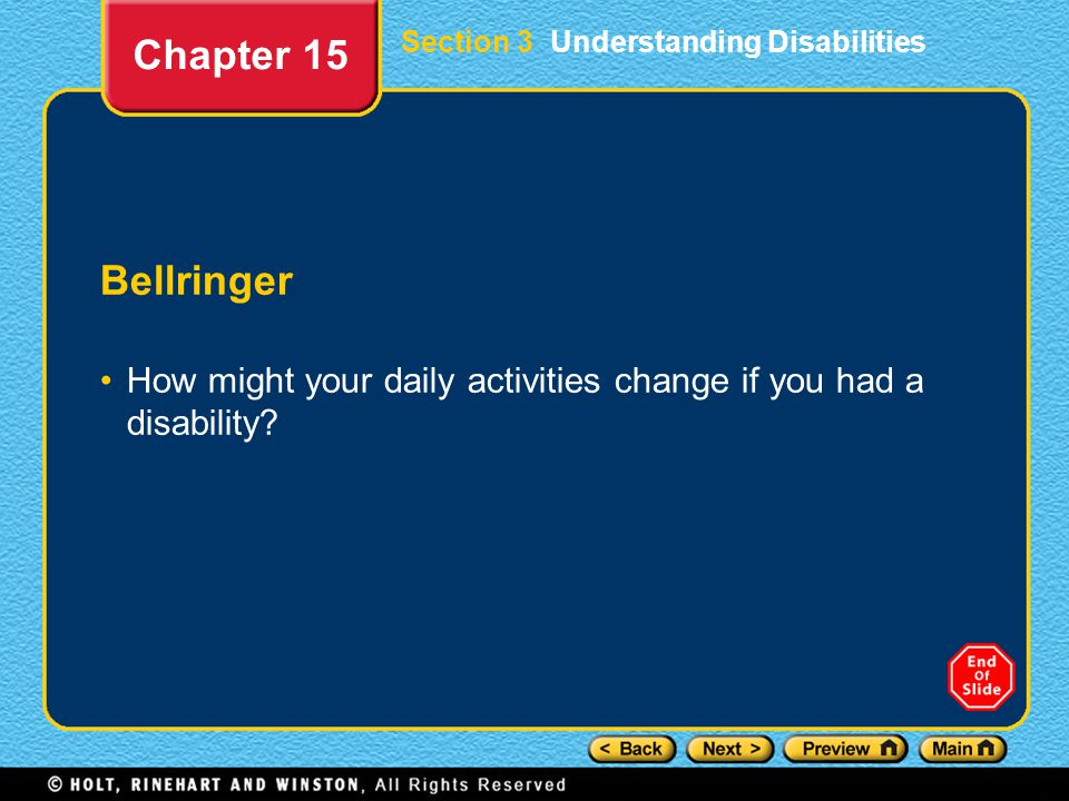 Chapter 15 Section 3 Understanding Disabilities. Bellringer.
