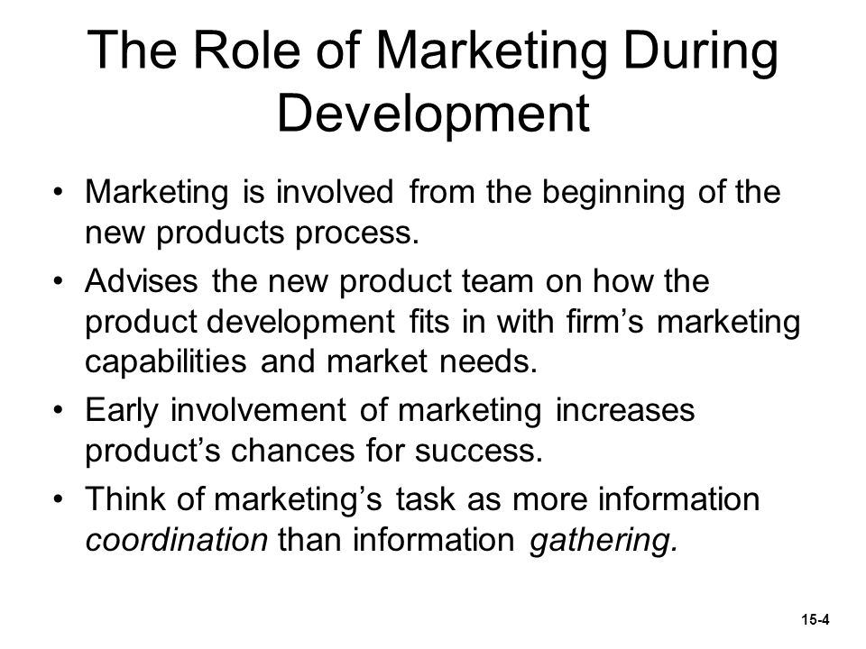 The Role of Marketing During Development