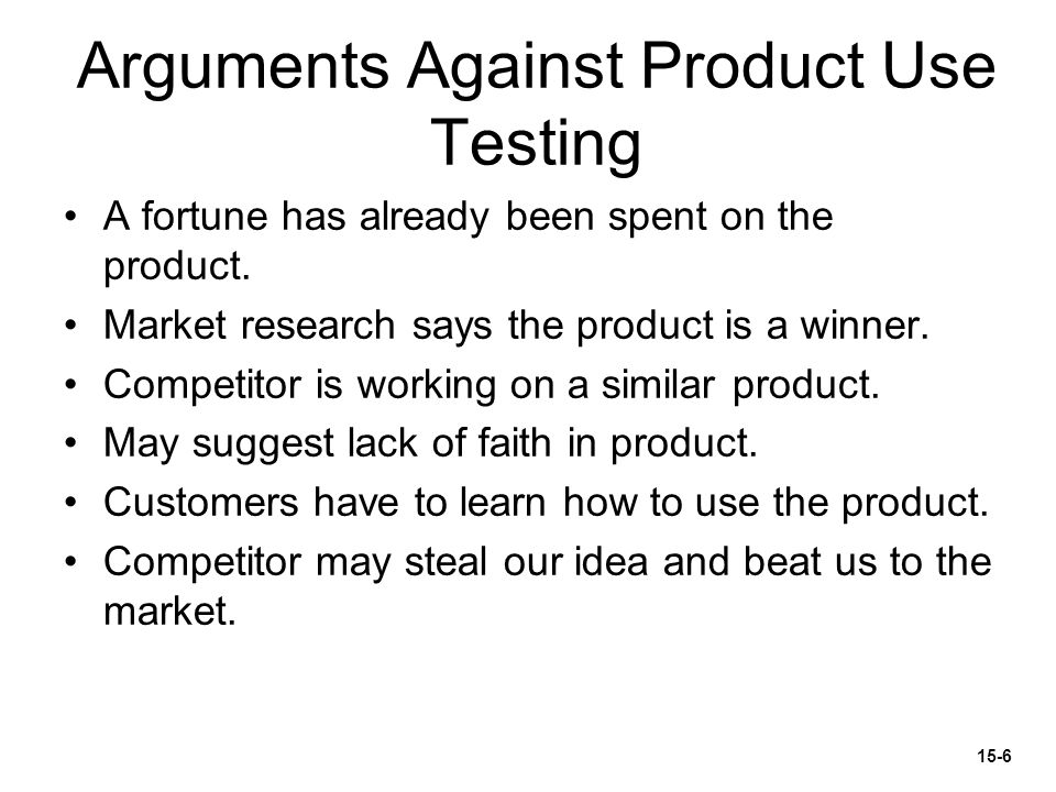 Arguments Against Product Use Testing