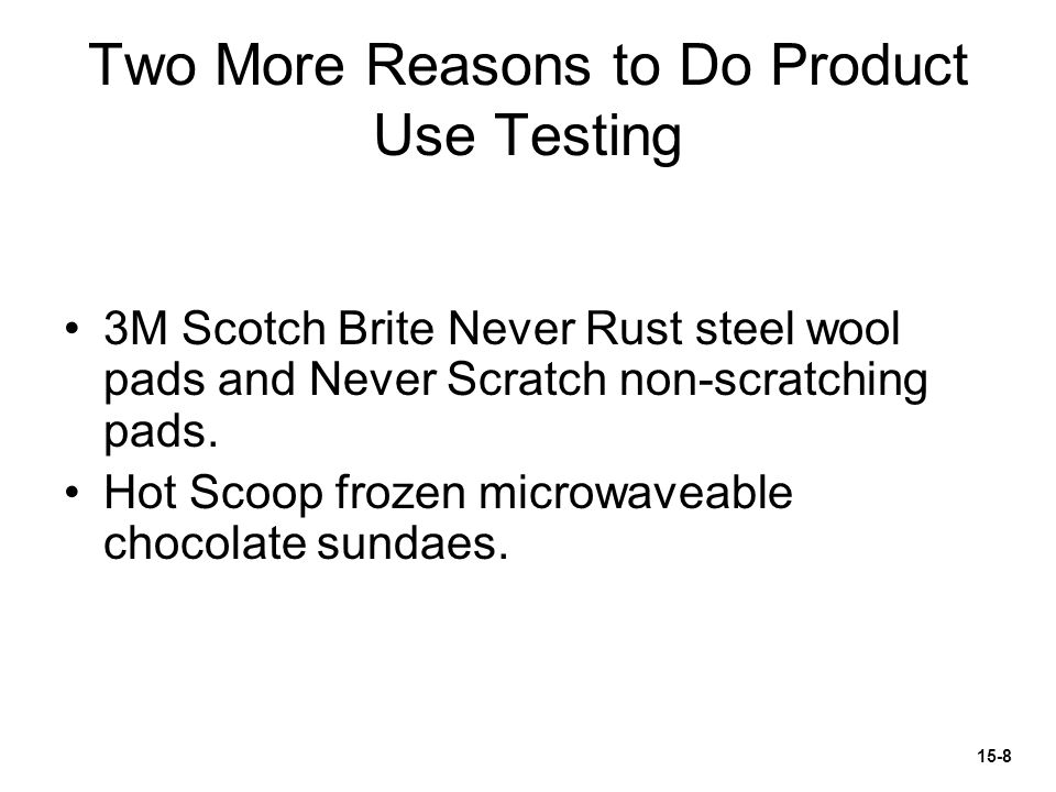Two More Reasons to Do Product Use Testing