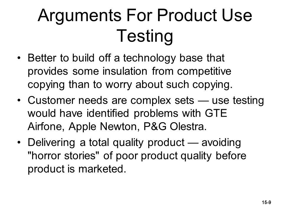 Arguments For Product Use Testing