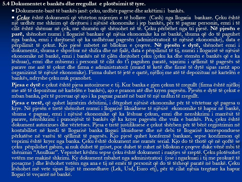 5.4 Dokumentet e bankës dhe rregullat e plotësimit të tyre.