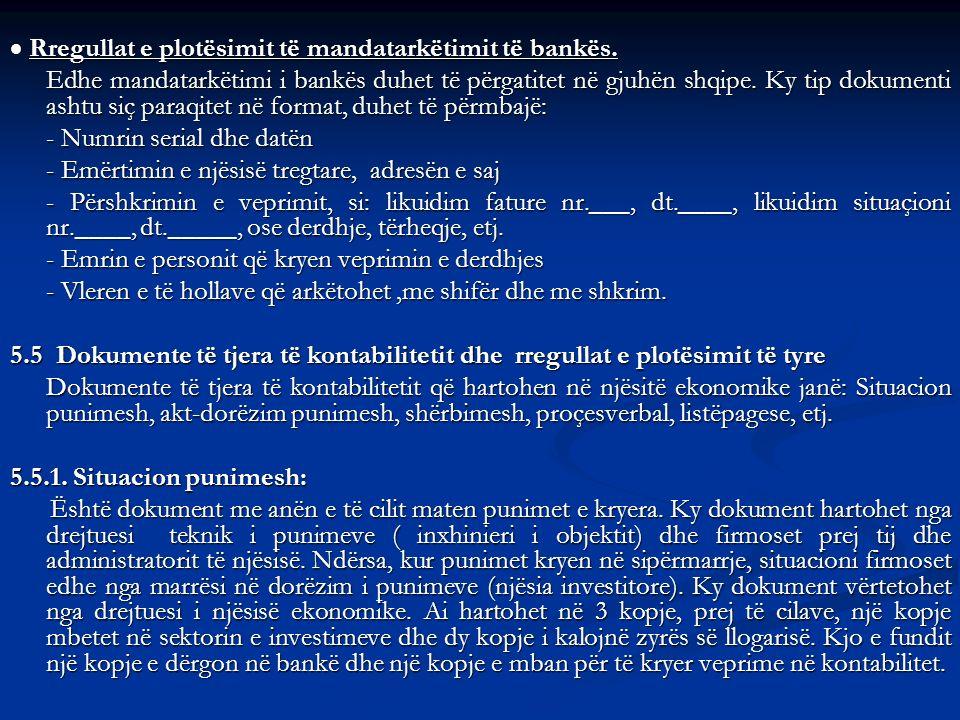  Rregullat e plotësimit të mandatarkëtimit të bankës.