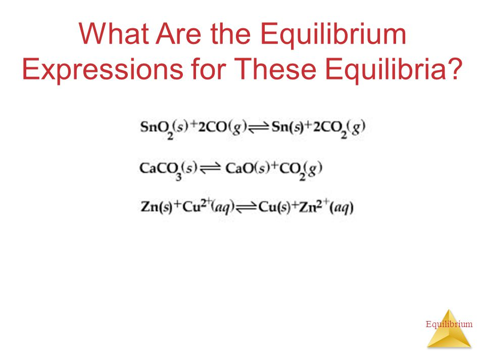 What Are the Equilibrium Expressions for These Equilibria