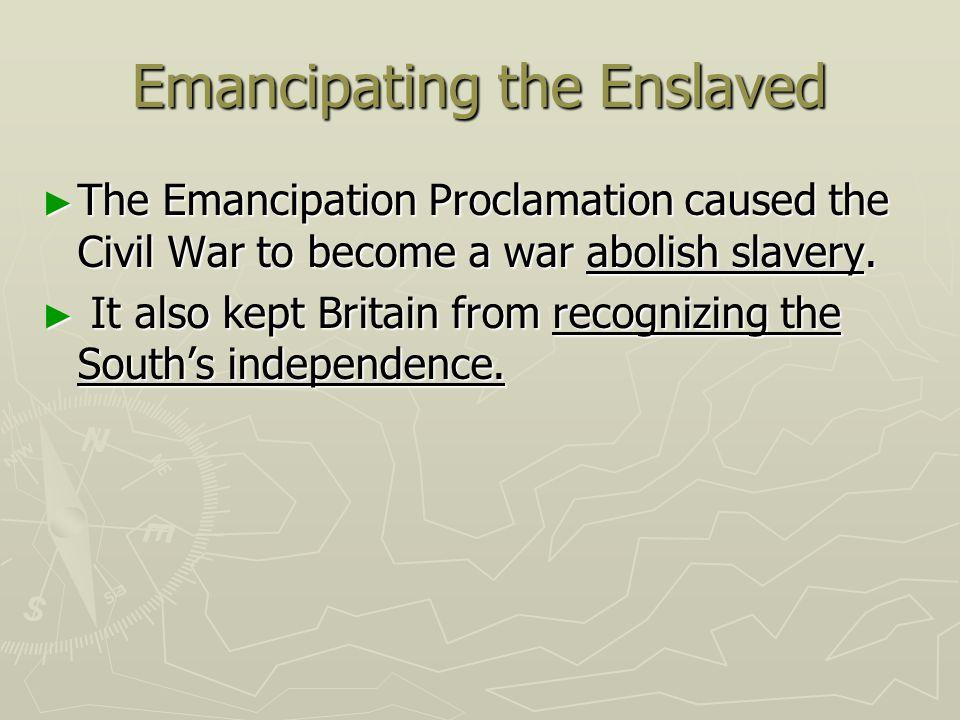 Emancipating the Enslaved