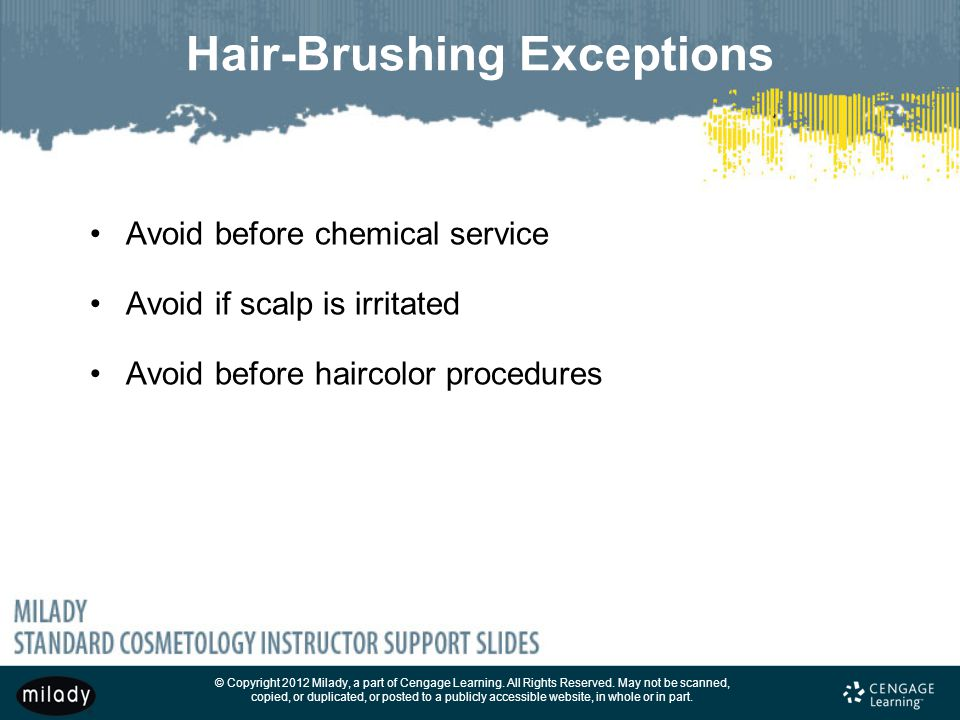 Hair-Brushing Exceptions