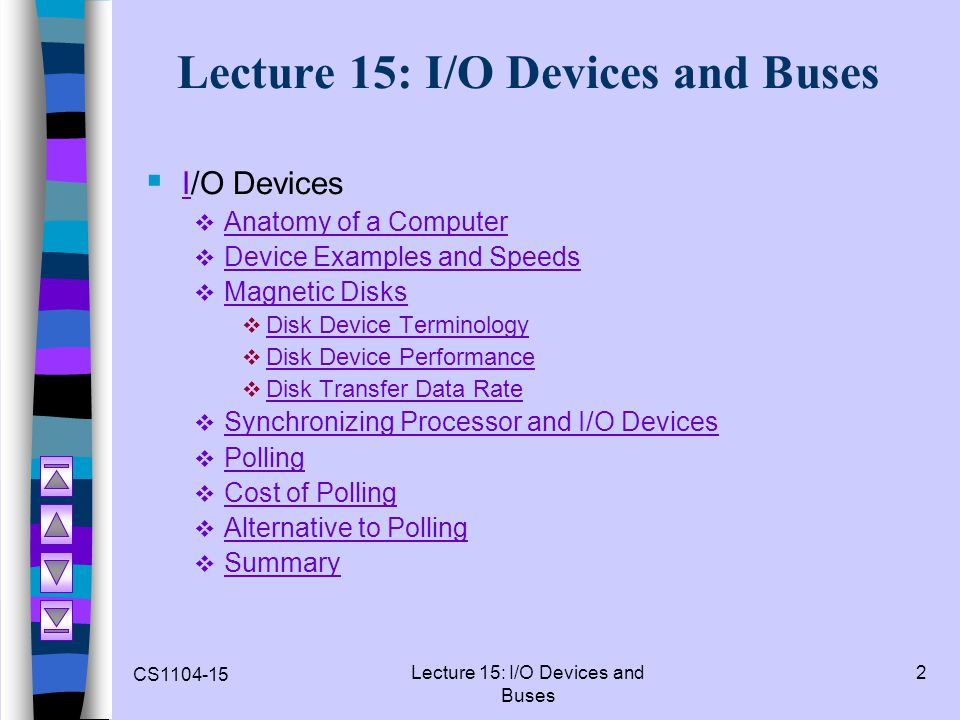 Lecture 15: I/O Devices and Buses