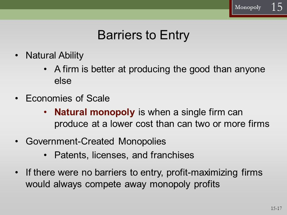 Barriers to Entry Natural Ability