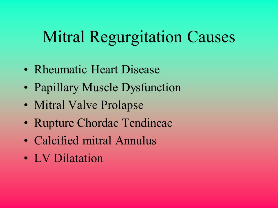 Mitral Regurgitation Causes