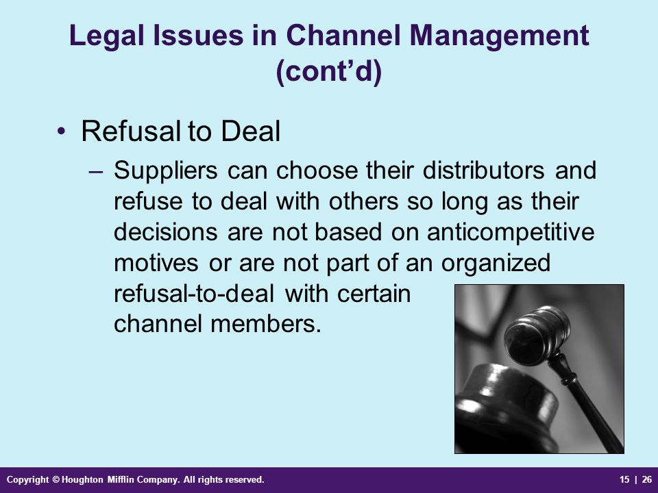 Legal Issues in Channel Management (cont'd)