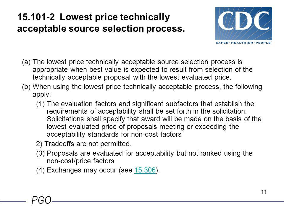 15.101-2 Lowest price technically acceptable source selection process.