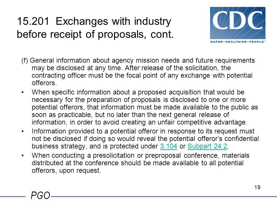 15.201 Exchanges with industry before receipt of proposals, cont.