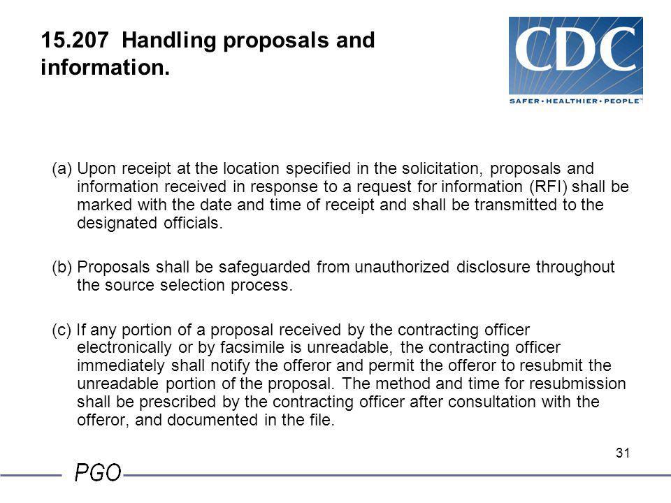 15.207 Handling proposals and information.