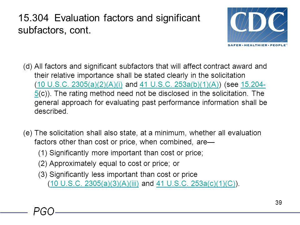 15.304 Evaluation factors and significant subfactors, cont.