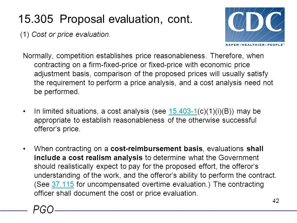 15.305 Proposal evaluation, cont. (1) Cost or price evaluation.
