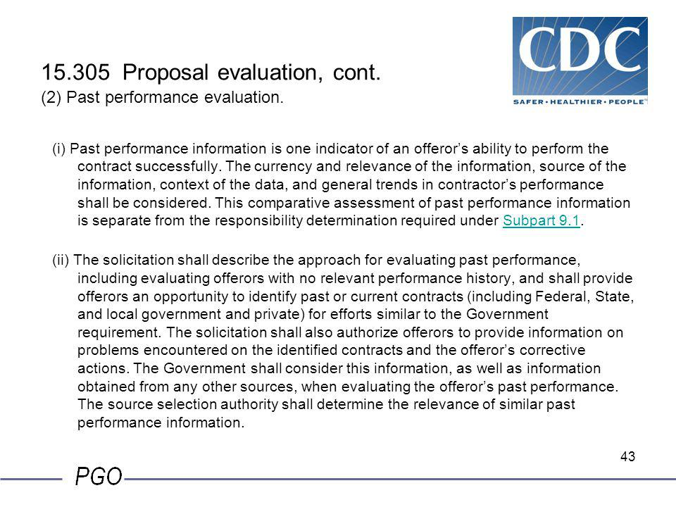 15.305 Proposal evaluation, cont. (2) Past performance evaluation.